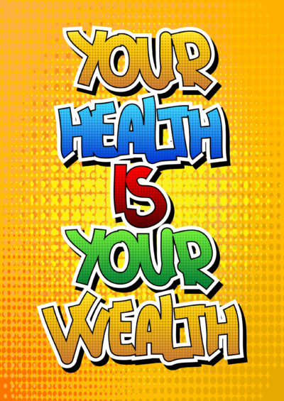 Your health is your wealth - Comic book style word